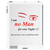 No man for one night Tablet (vertical)