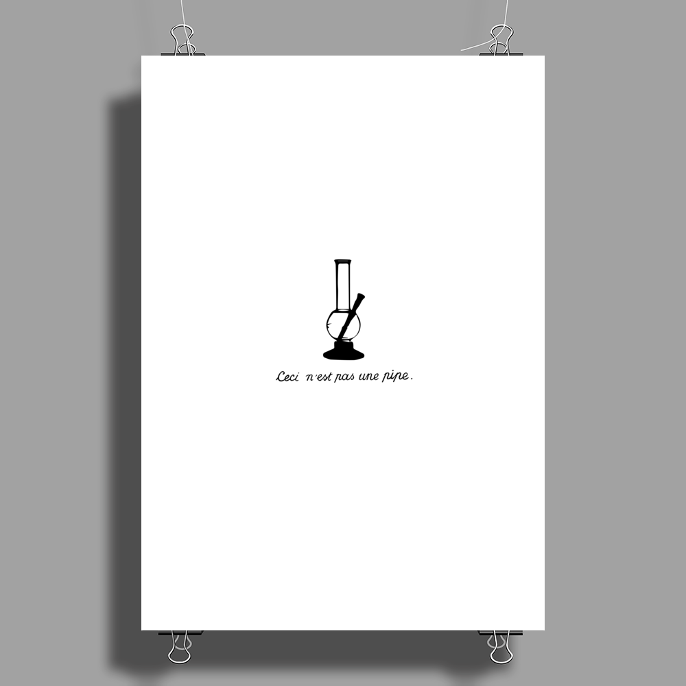No no, this is a pipe! Poster Print (Portrait)