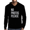 No Photos Please Mens Hoodie