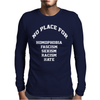 No Place For Homophobia Sexism Racism Hate Mens Long Sleeve T-Shirt