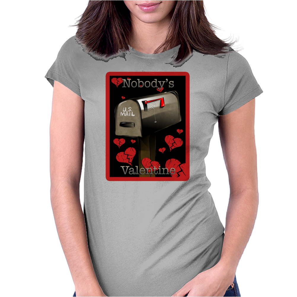 nobody's valentine Womens Fitted T-Shirt