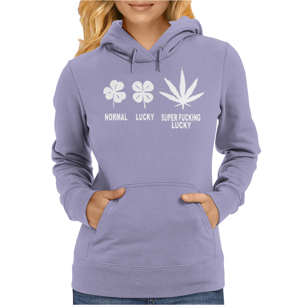 Normal Lucky Super Fucking Lucky Womens Hoodie