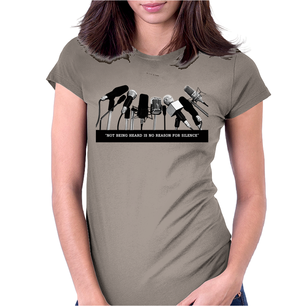 Not Being Heard Womens Fitted T-Shirt