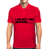 Not the Messiah Mens Polo