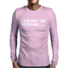 Not the Messiah (White) Mens Long Sleeve T-Shirt