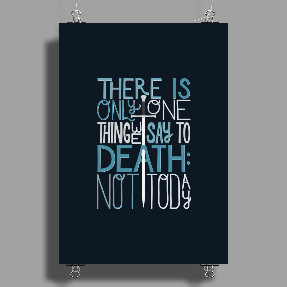 Not Today Poster Print (Portrait)