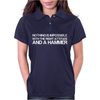 Nothing Is Impossible With A Hammer Womens Polo
