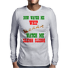 NOW WATCH ME WHIP WATCH ME SLEIGH SLEIGH Mens Long Sleeve T-Shirt