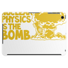 Nuclear Physics Is The Bomb Tablet