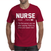 Nurse The first person you see after saying hold my drink and watch this Mens T-Shirt