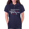 Nurses can't fix stupid but we can sedate it Womens Polo