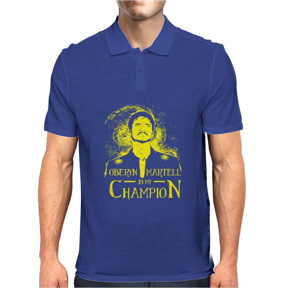 Oberyn is my Champion Mens Polo