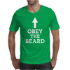 Obey The Beard Mens T-Shirt