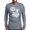 Of Course I Can Mens Long Sleeve T-Shirt