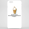 Of course I Love but not let you lick my ice-cream cone I love you Phone Case