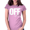Off Womens Fitted T-Shirt