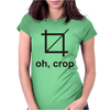 OH CROP Womens Fitted T-Shirt