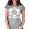Oh Shoot Camera. Womens Fitted T-Shirt