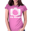 Oh Shoot Womens Fitted T-Shirt