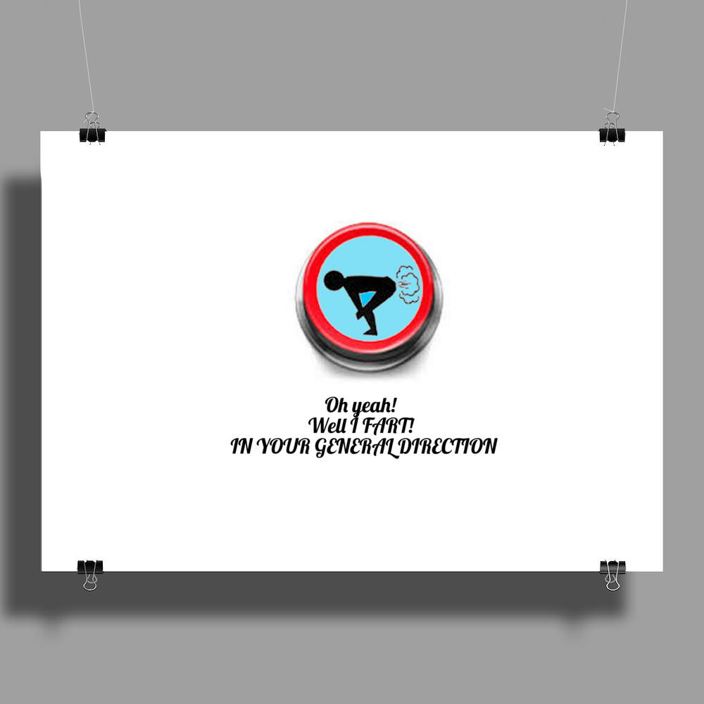 Oh! Yeah! I fart in your general direction Poster Print (Landscape)