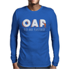 Old And Plastered OAP LADIES Mens Long Sleeve T-Shirt