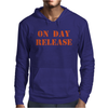 ON DAY RELEASE Mens Hoodie