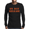 ON DAY RELEASE Mens Long Sleeve T-Shirt