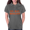 ON DAY RELEASE Womens Polo