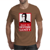 on Stewart Rally to Restore Sanity Funny Mens T-Shirt