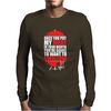 Once You put My Meat in your Mouth Mens Long Sleeve T-Shirt