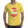 Once You put My Meat in your Mouth Mens T-Shirt