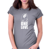One Love Womens Fitted T-Shirt