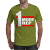 One More Rep Mens T-Shirt