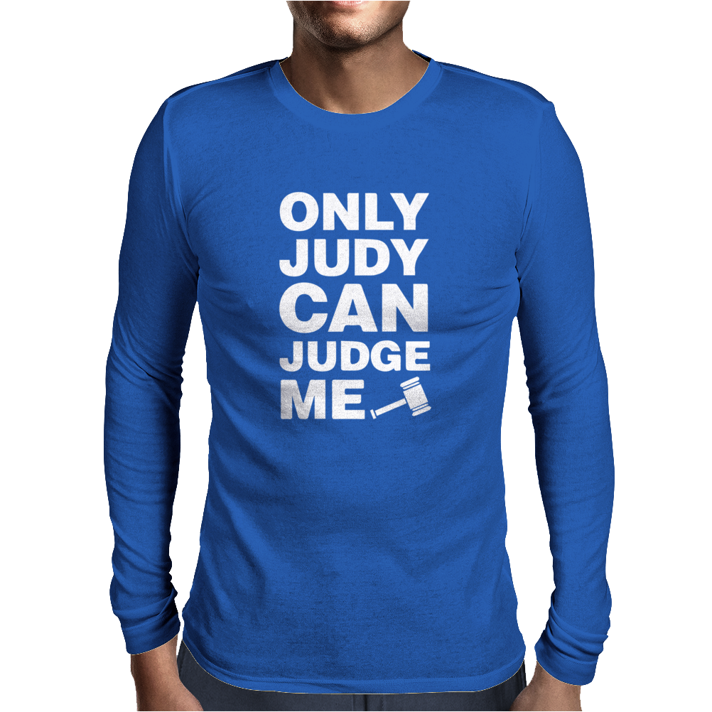 only judy can judge me Mens Long Sleeve T-Shirt
