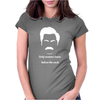 Only Women shave below the neck Womens Fitted T-Shirt