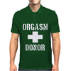 Orgasm Donor funny Mens Polo