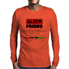 Our Black Friday Mens Long Sleeve T-Shirt