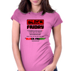 Our Black Friday Womens Fitted T-Shirt