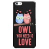 Owl You Need Is Love Phone Case