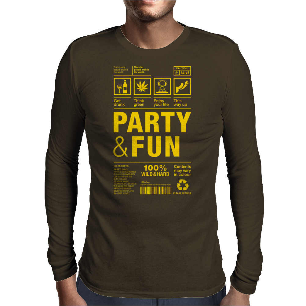 packaging label party & fun get drunk enjoy your life think green party hard Mens Long Sleeve T-Shirt