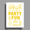 packaging label party & fun get drunk enjoy your life think green party hard Poster Print (Portrait)