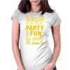 packaging label party & fun get drunk enjoy your life think green party hard Womens Fitted T-Shirt