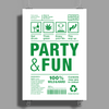 packaging label party & fun get drunk enjoy your life think green Poster Print (Portrait)