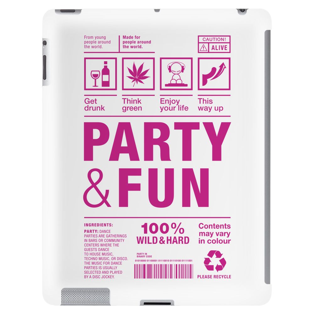 packaging label party & fun get drunk think green enjoy your life party hard Tablet