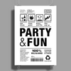 packaging label party & fun get drunk think green enjoy your life Poster Print (Portrait)