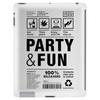 packaging label party & fun get drunk think green enjoy your life Tablet