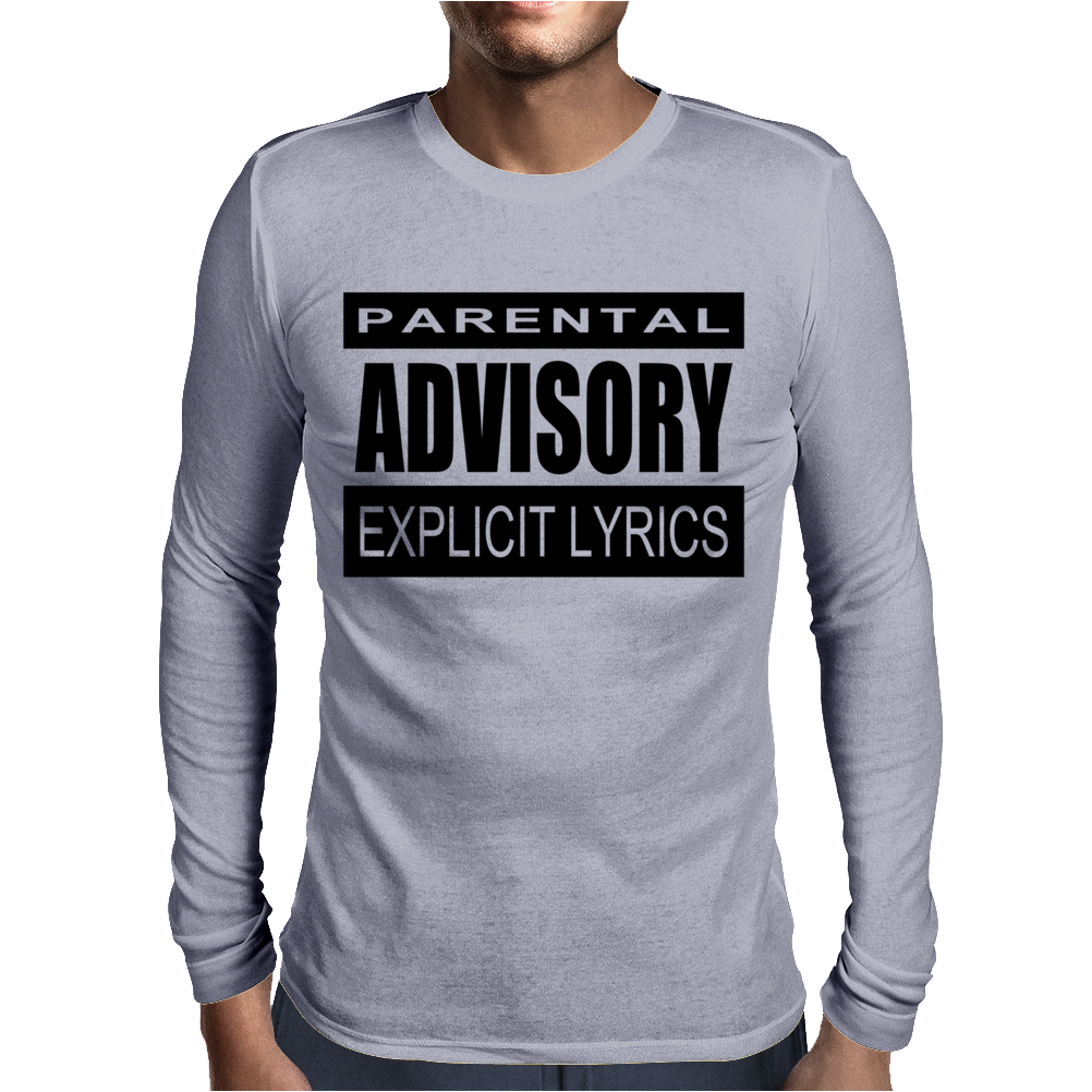Parental Advisory Mens Long Sleeve T-Shirt