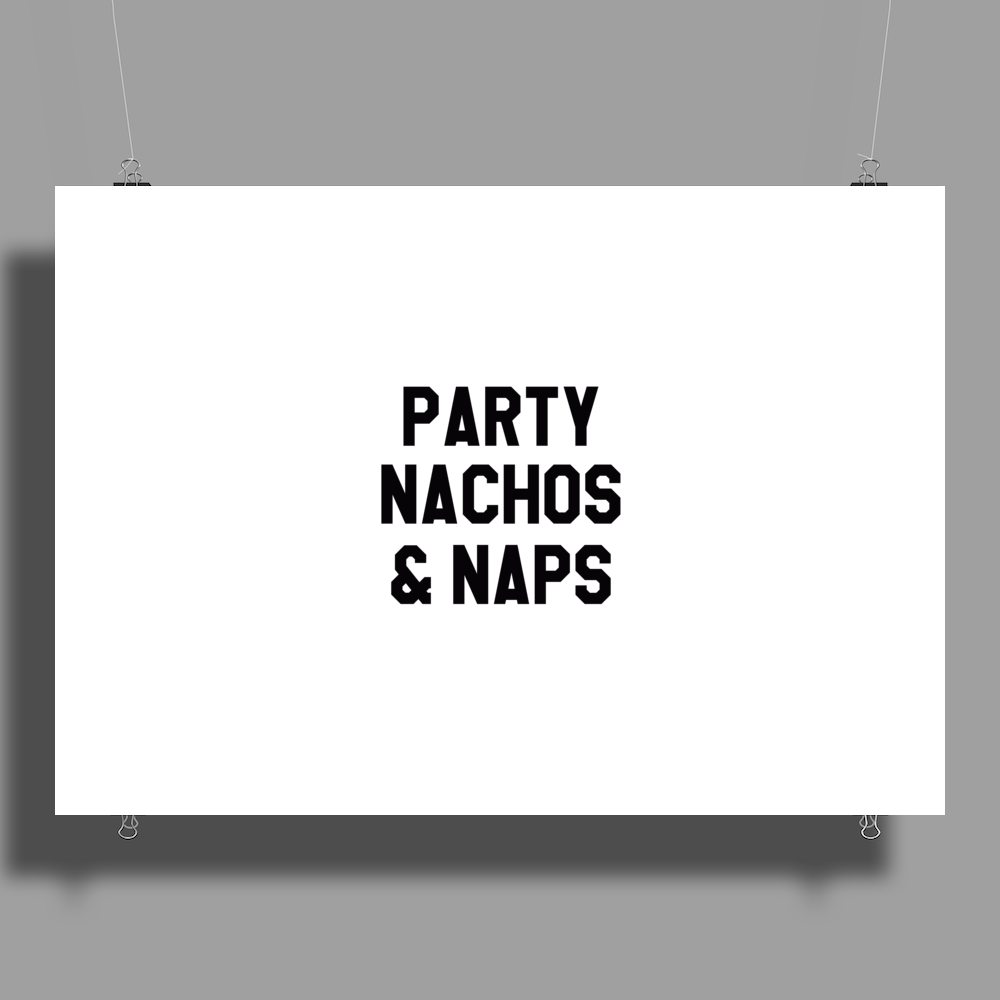 PARTY NACHOS AND NAPS Poster Print (Landscape)