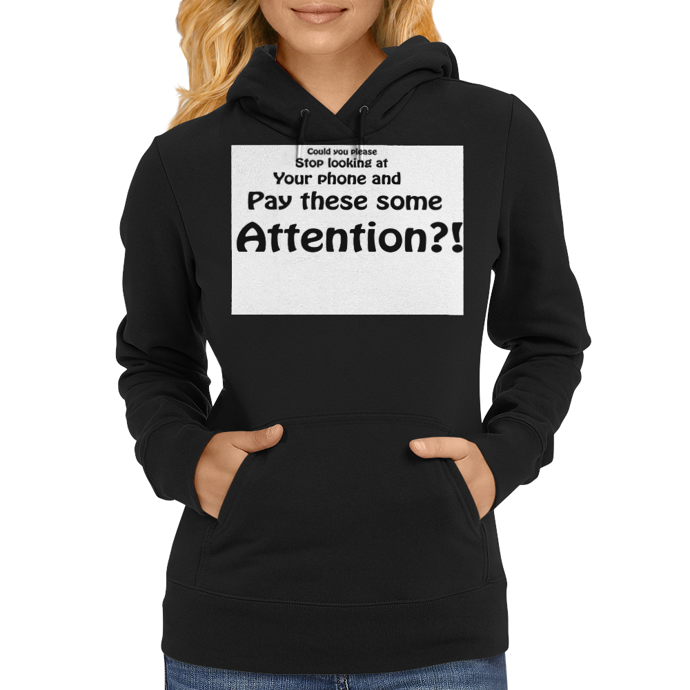 Pay These Some Attention Womens Hoodie