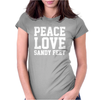 Peace. Love. Sandy Feet. Womens Fitted T-Shirt